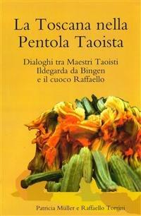 La Toscana nella Pentola Taoista (eBook)