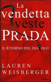 La Vendetta Veste Prada