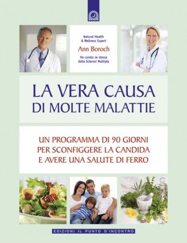 La Vera Causa di Molte Malattie (eBook)