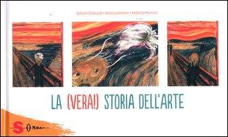 La (Vera!) Storia dell'Arte