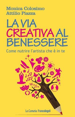 La Via Creativa al Benessere (eBook)
