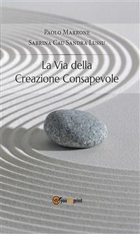 La Via della Creazione Consapevole (eBook)