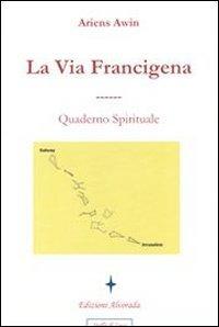 La Via Francigena (eBook)