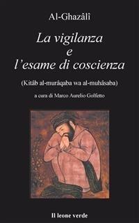 La Vigilanza e l'Esame di Coscienza ( eBook)