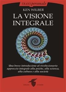 La Visione Integrale (eBook)