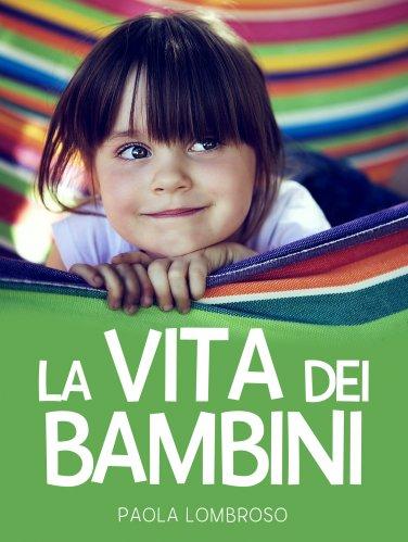 La Vita dei Bambini (eBook)