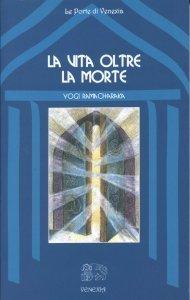 La Vita Oltre la Morte (eBook)