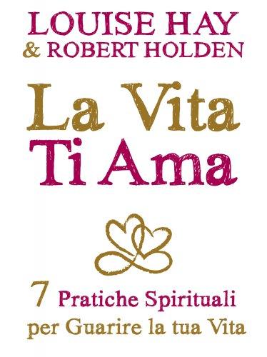 La Vita Ti Ama (eBook)