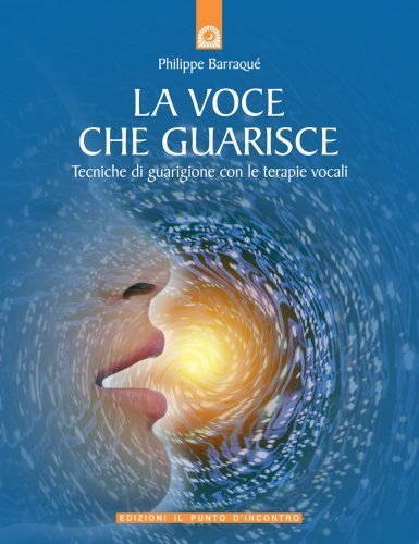 La Voce che Guarisce (eBook)