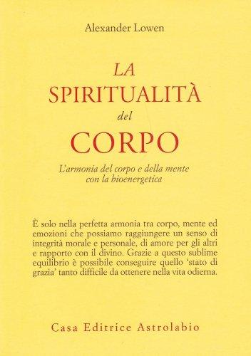 La Spiritualità del Corpo