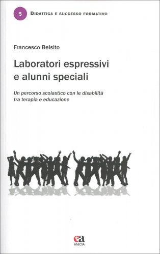 Laboratori Espressivi e Alunni Speciali
