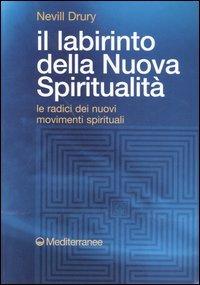 Il Labirinto della Nuova Spiritualità