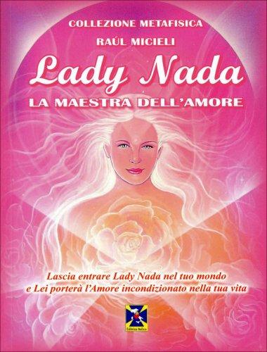 Lady Nada. La Maestra dell'Amore