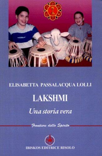 Lakshmi - Una Storia Vera