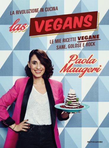 Las Vegans - La Rivoluzione in Cucina (eBook)