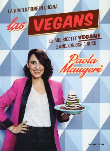 Las Vegans - La Rivoluzione in Cucina
