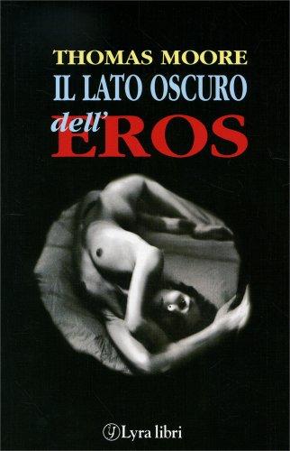 Il Lato Oscuro dell'Eros
