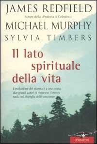 Il Lato Spirituale della Vita
