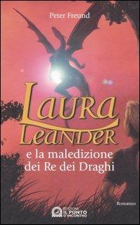 Laura Leander e la Maledizione dei Re dei Draghi