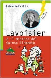 Lavoisier e il Mistero del Quinto Elemento (eBook)