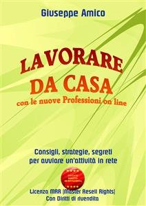 Lavorare da Casa con le Nuove Professioni On Line (eBook)