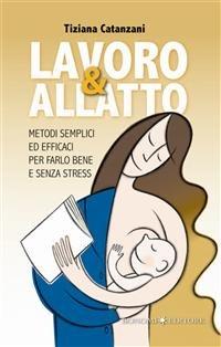 Lavoro & Allatto (eBook)