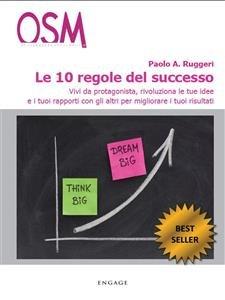 Le 10 Regole del Successo (eBook)