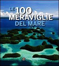 Le 100 Meraviglie del Mare