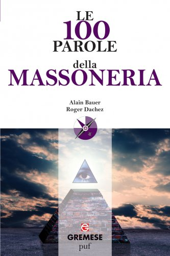 Le 100 Parole della Massoneria (eBook)