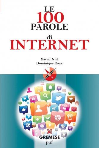 Le 100 Parole di Internet (eBook)