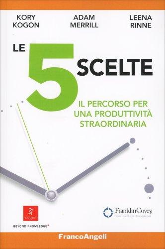 Le 5 Scelte