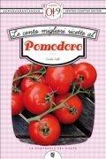 Le Cento Migliori Ricette al Pomodoro (eBook)