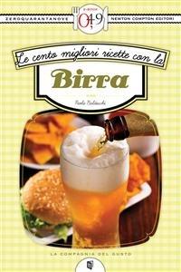 Le Cento Migliori Ricette con la Birra (eBook)