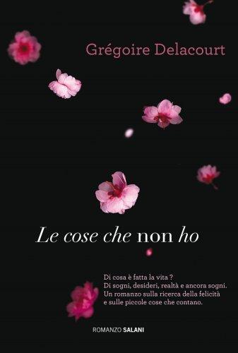 Le Cose Che Non Ho (eBook)