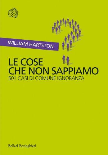Le Cose Che Non Sappiamo (eBook)