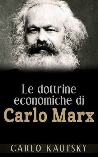 Le Dottrine Economiche di Carlo Marx (eBook)