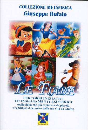 Le Fiabe - Percorsi Iniziatici ed Insegnamenti Esoterici