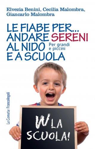 Le Fiabe per Andare Sereni al Nido e a Scuola (eBook)