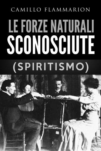 Le Forze Naturali Sconosciute (eBook)