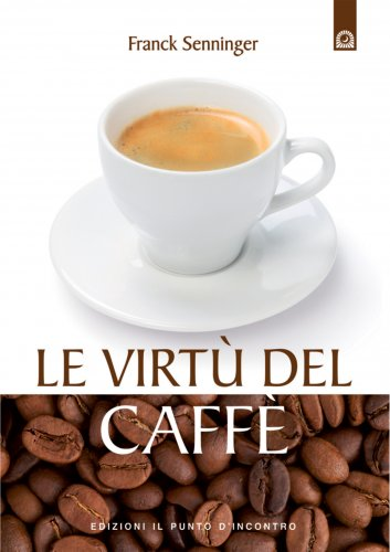 Le Virtù del Caffè (eBook)