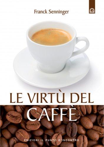 Le Virtù del Caffè (eBook)