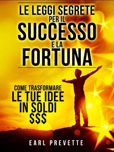 Le Leggi Segrete per il Successo e la Fortuna (eBook)
