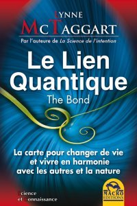 Le Lien Quantique - The Bond (eBook)