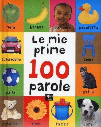 Le Mie Prime 100 Parole