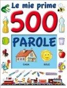 Le Mie Prime 500 Parole (eBook)