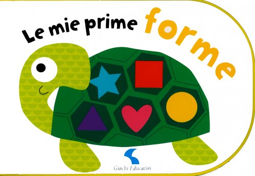 Le Mie Prime Forme