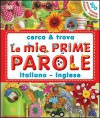 Le Mie Prime Parole Italiano-Inglese