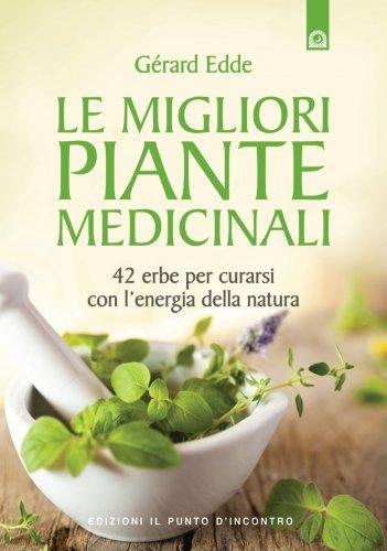 Le Migliori Piante Medicinali (eBook)