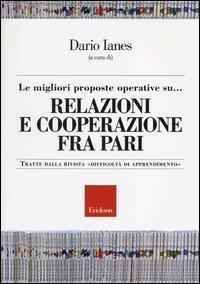 Le Migliori Proposte Operative su... Relazioni e Cooperazioni fra Pari