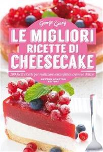 Le Migliori Ricette di Cheesecake (eBook)